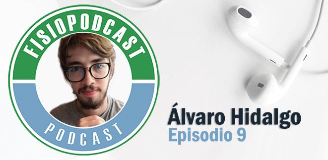 #9 Fisioterapia Pediátrica, con Álvaro Hidalgo (2/2)