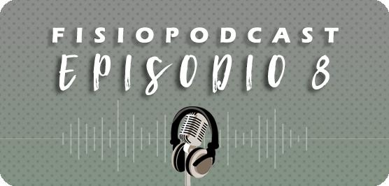 #8 Fisioterapia Pediátrica, con Álvaro Hidalgo (1/2)