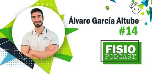 FIsioPodcast #14 Tendinopatías en Fisioterapia, con Álvaro García Altube (2/3)