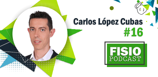 Portada FIsioPodcast #16 Neurodinámica, con Carlos López Cubas (1/2)