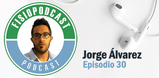 #30 Fisioterapia Multimodal, con Jorge Álvarez (1/2)