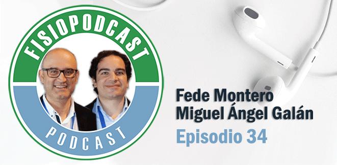 #34 Fisioterapia, Atención Primaria y Dolor Crónico, con Miguel Ángel Galán y Fede Montero (1/2)