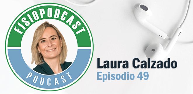 #49 Fisioterapia y Suelo Pélvico, con Laura Calzado (1/2)