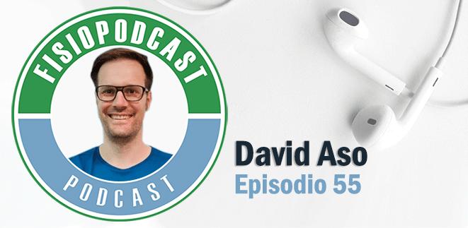 #55 Fisioterapia Neurológica, con David Aso (2/2)